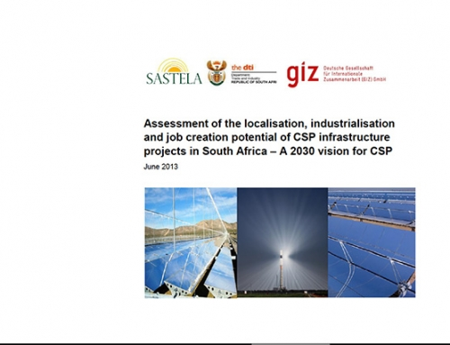 Assessment of the localisation, industrialisation and job creation potential of CSP infrastructure projects in South Africa – A 2030 vision for CSP.